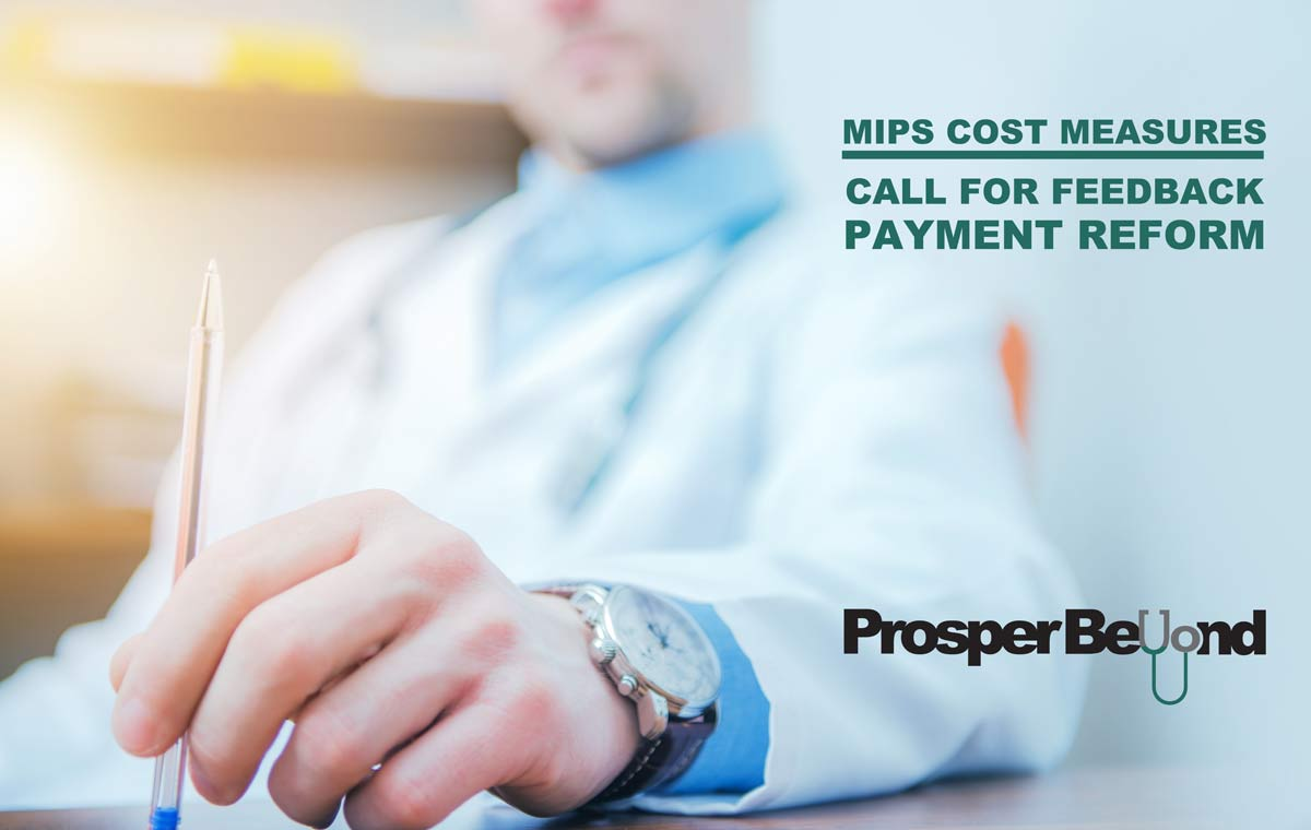 MIPS COST MEASURES - Call for Feedback - PAYMENT REFORM